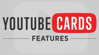 What are Cards in YouTube?