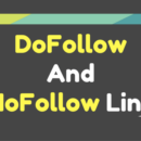 What is Dofollow Links and Nofollow Links?